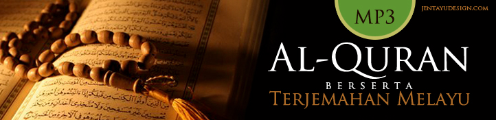 Al-quran berserta terjemahan bahasa melayu MP3