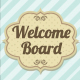 Welcome Board (8)